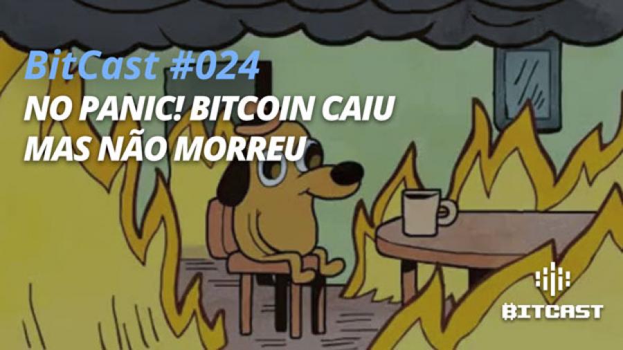 Ep024 queda bitcoin morreu