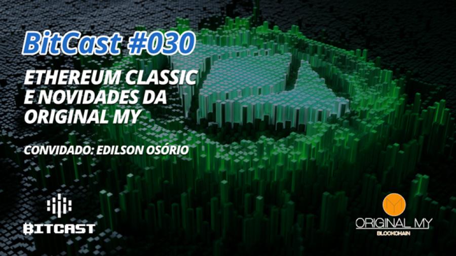 Ep030 ethereum classic original my
